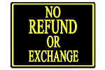 Policy Card - No Refund/Exchange
